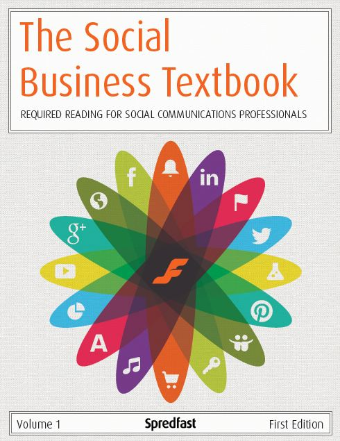 Spredfast Social Business Textbook