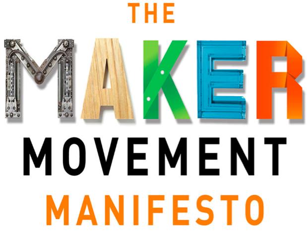 Maker Movement Manifesto